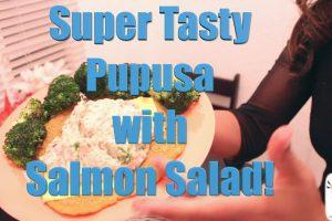 Soraya's Easy and Tasty Pupusa
