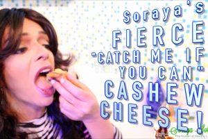 Soraya's Fierce Vegan Puerto Rican Transgender Cashew Cheese Recipe